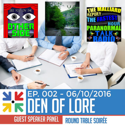 EP. 002 – Paranormal, Magic, ETs, and Philosophy w/ a Round Table Panel